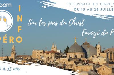 Pèlerinage en Terre Sainte du 15 au 28 juillet 2021